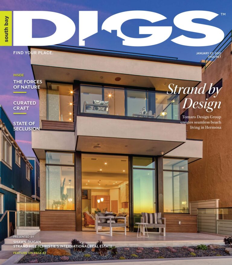 digs, south bay digs, magazine, issue, shawn dugan, the strand, hermosa beach, sand section, louie tomaro, tomaro design group, strand hill, christie's international